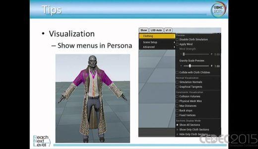 【CEDEC2015】UE4を使ったクロスシミュレーションと、ハイエンド・モバイルゲーム制作の奥義を伝授!