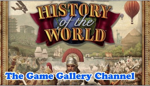 【ボードゲーム レビュー】「History of the World」- 旧AH版と最新Z-Man版を比較