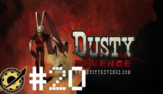 #20 お気楽ゲームレビュー Dusty Revenge