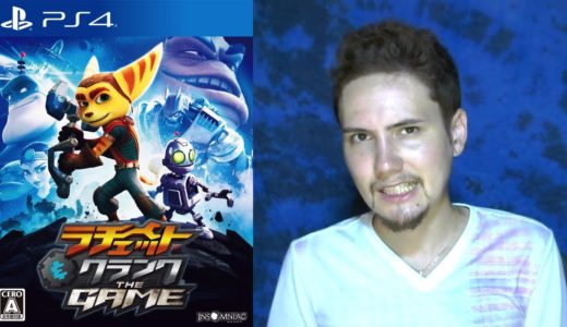 「ラチェット&クランク THE GAME」PS4ゲームレビュー & 映画「ラチェット&クランク THE MOVIE」レビュー