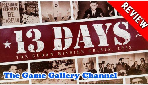 【ボードゲーム レビュー】「13Days」- キューバ危機をテーマにした二人専用カードゲーム